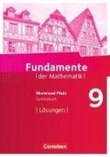Fundamente der Mathematik 9. Schuljahr - Rheinland-Pfalz - Lösungen zum Schülerbuch