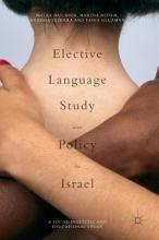 Malka Muchnik,   Marina Niznik Elective Language Study and Policy in Israel