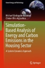 Oladokun, Michael Gbolagade Simulation-Based Analysis of Energy and Carbon Emissions in the Housing Sector