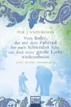Andersson, Per J. Vom Inder, der mit dem Fahrrad bis nach Schweden fuhr...