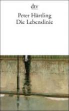 Härtling, Peter Die Lebenslinie