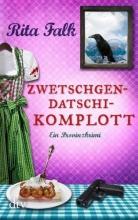 Falk, Rita Zwetschgendatschikomplott