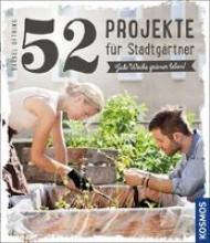 Oftring, Bärbel 52 Projekte für Stadtgärtner
