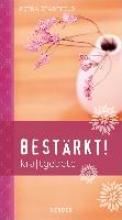 Stadtfeld, Petra Bestärkt!