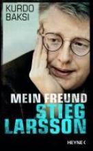 Baksi, Kurdo Mein Freund Stieg Larsson