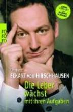 Hirschhausen, Eckart von Die Leber wchst mit ihren Aufgaben