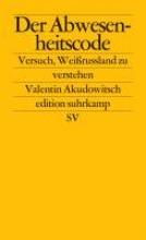 Akudowitsch, Valentin Der Abwesenheitscode