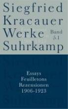 Kracauer, Siegfried Essays, Feuilletons und Rezensionen