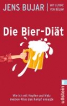 Bujar, Jens,   Bülow, Ulrike von Die Bier-Diät