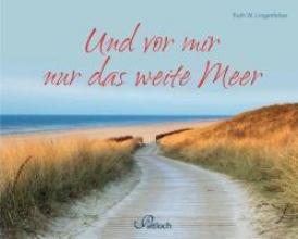 Lingenfelser, Ruth W. Und vor mir nur das weite Meer