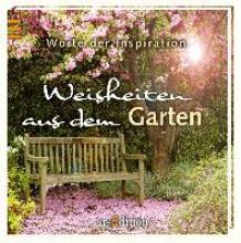 Weisheiten aus dem Garten