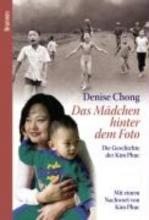 Chong, Denise Das Mädchen hinter dem Foto