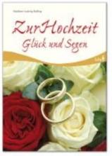 Balling, Adalbert L. Zur Hochzeit Glück und Segen