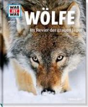 Meyer, Till Wölfe. Im Revier der grauen Jäger
