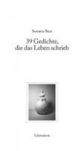 Baur, Susanna 39 Gedichte, die das Leben schrieb