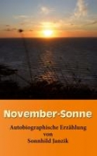 Janzik, Sonnhild November-Sonne