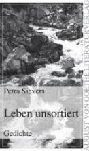 Sievers, Petra Leben unsortiert