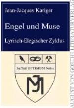 Kariger, Jean-Jacques Engel und Muse