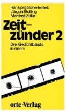 Schertenleib, Hansjörg Zeitzünder. Drei Gedichtbände in einem