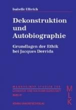 Ulbrich, Isabelle Dekonstruktion und Autobiographie