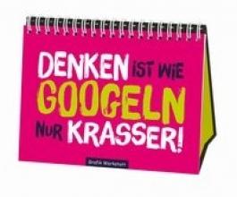 Becker, Reinhard Denken ist wie googeln nur krasser