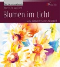 Maier, Werner Blumen im Licht