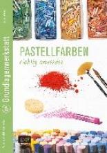 Hörskens, Anita Pastellfarben richtig anwenden