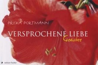 Portmann, Priska Versprochene Liebe