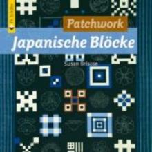 Briscoe, Susan Patchwork Japanische Bl�cke
