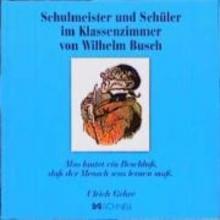 Busch, Wilhelm Schulmeister und Schler im Klassenzimmer von Wilhelm Busch