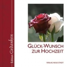 Glck-Wunsch zur Hochzeit