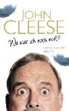 Cleese, John Wo war ich noch mal?