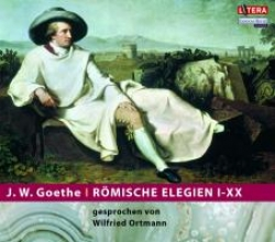 Goethe, Johann Wolfgang von Römische Elegien I-XX. CD