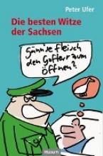 Ufer, Peter Die besten Witze der Sachsen
