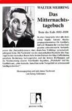 Mehring, Walter Das Mitternachtstagebuch. Texte des Exils 1933-1939