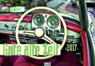 Gute alte Zeit Kalender 2017