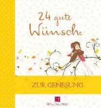 Jung, Martina 24 gute Wünsche Zur Genesung
