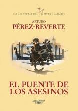 Perez-Reverte, Arturo El puente de los asesinos The Assassin`s Bridge