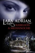 Adrian, Lara Rebelion de medianoche Midnight Rising