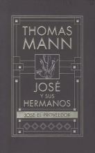 Mann, Thomas Jose y Sus Hermanos, IV