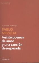Neruda, Pablo Veinte Poemas De Amor Y Una Cancion.....