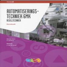 A. de Bruin Automatiserings- techniek 6MK Regeltechniek Kernboek