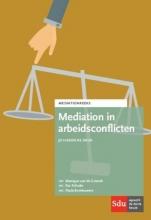 Monique van de Griendt, Eva  Schutte, Paula  Boshouwers Mediation reeks Mediation in arbeidsconflicten 3e herziene druk