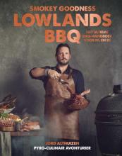 Jord Althuizen , Smokey Goodness Lowlands BBQ