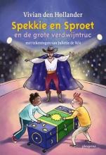 Vivian den Hollander , Spekkie en Sproet en de grote verdwijntruc