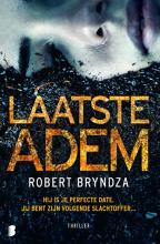 Robert Bryndza , Laatste adem