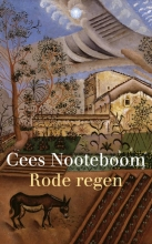 Cees  Nooteboom Rode regen