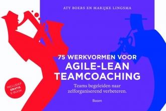 Aty  Boers, Marijke  Lingsma 75 Werkvormen voor agile-lean teamcoaching