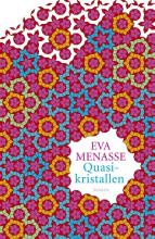 Eva  Menasse Quasikristallen