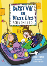 Sunna Borghuis , Dikke Vik en vieze Lies lachen om liefde